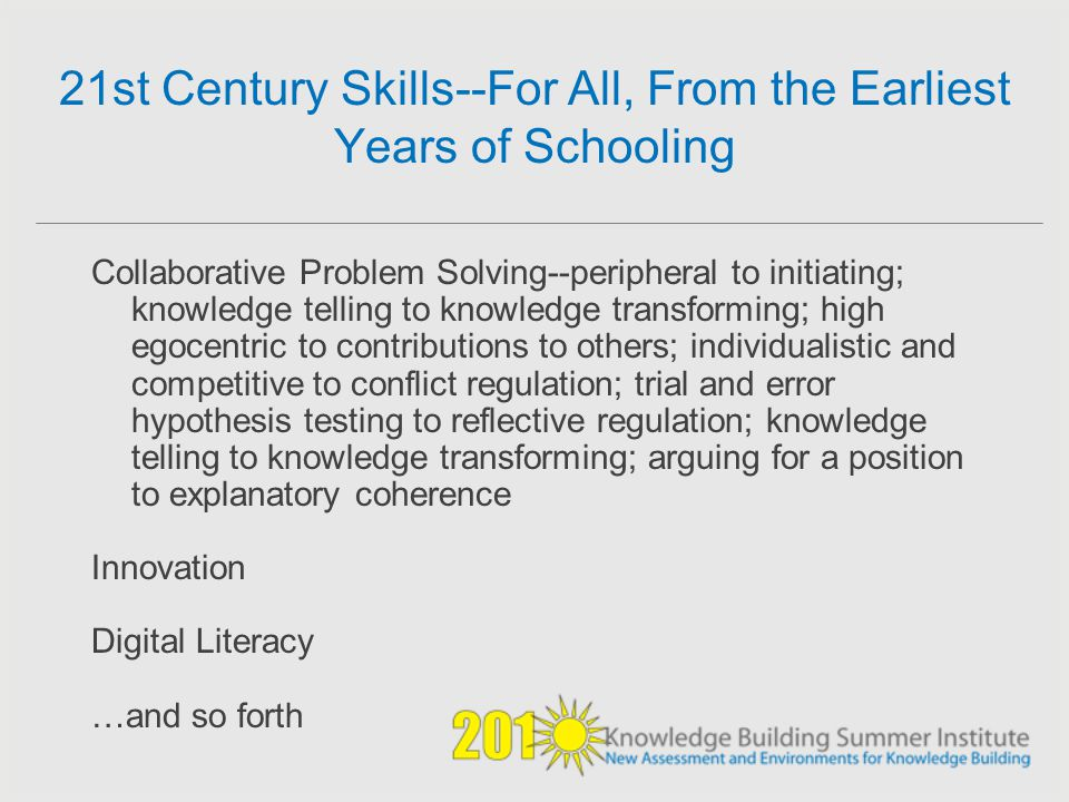 21st Century Skills--For All, From the Earliest Years of Schooling