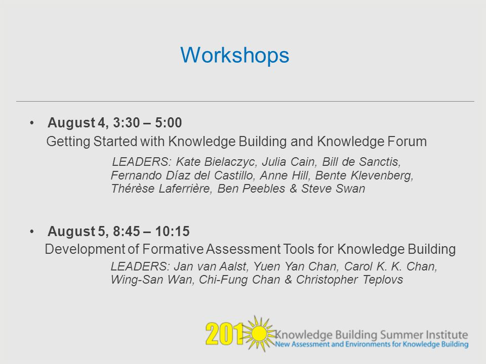 Workshops Getting Started with Knowledge Building and Knowledge Forum