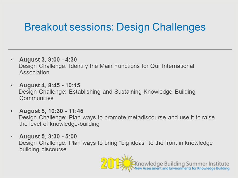 Breakout sessions: Design Challenges