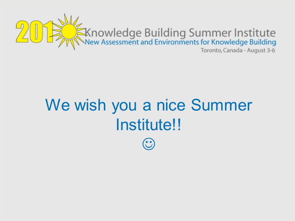 We wish you a nice Summer Institute!! 