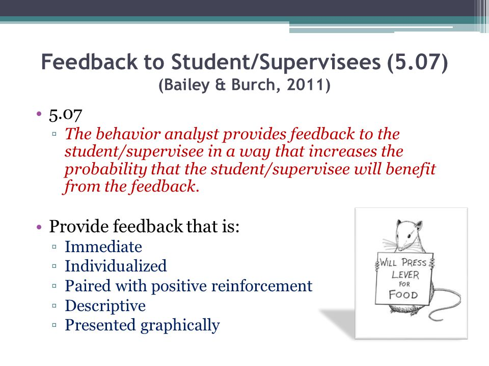 Feedback to Student/Supervisees (5.07) (Bailey & Burch, 2011)