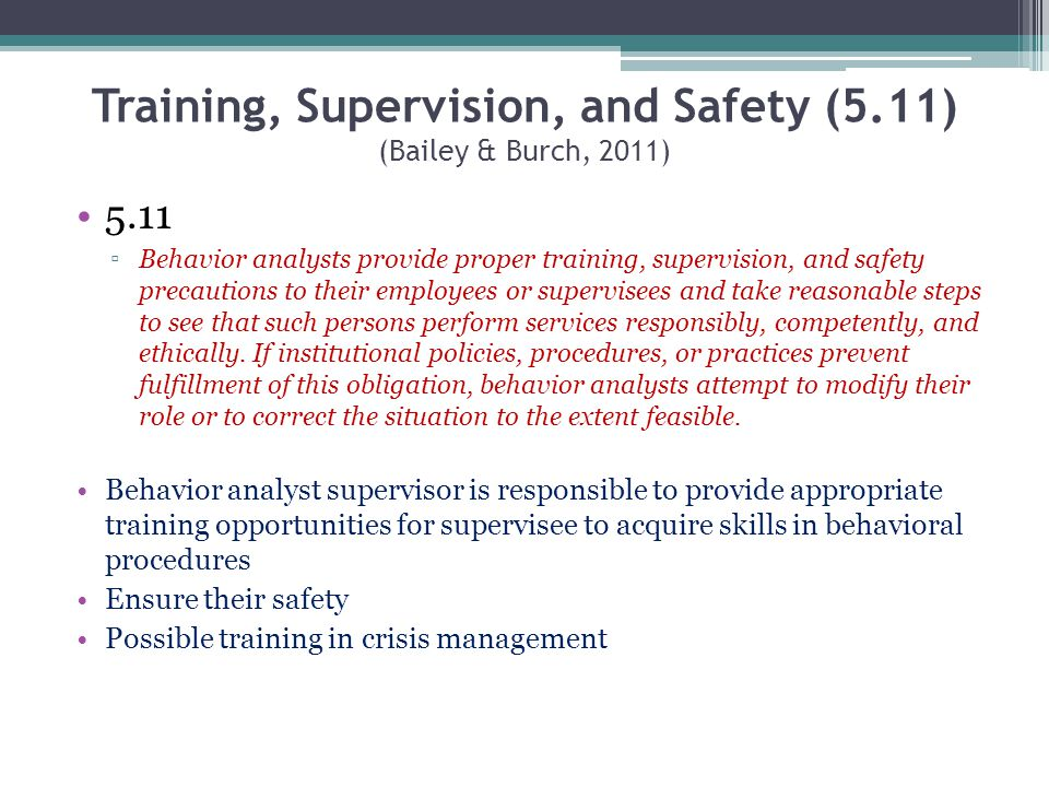 Training, Supervision, and Safety (5.11) (Bailey & Burch, 2011)