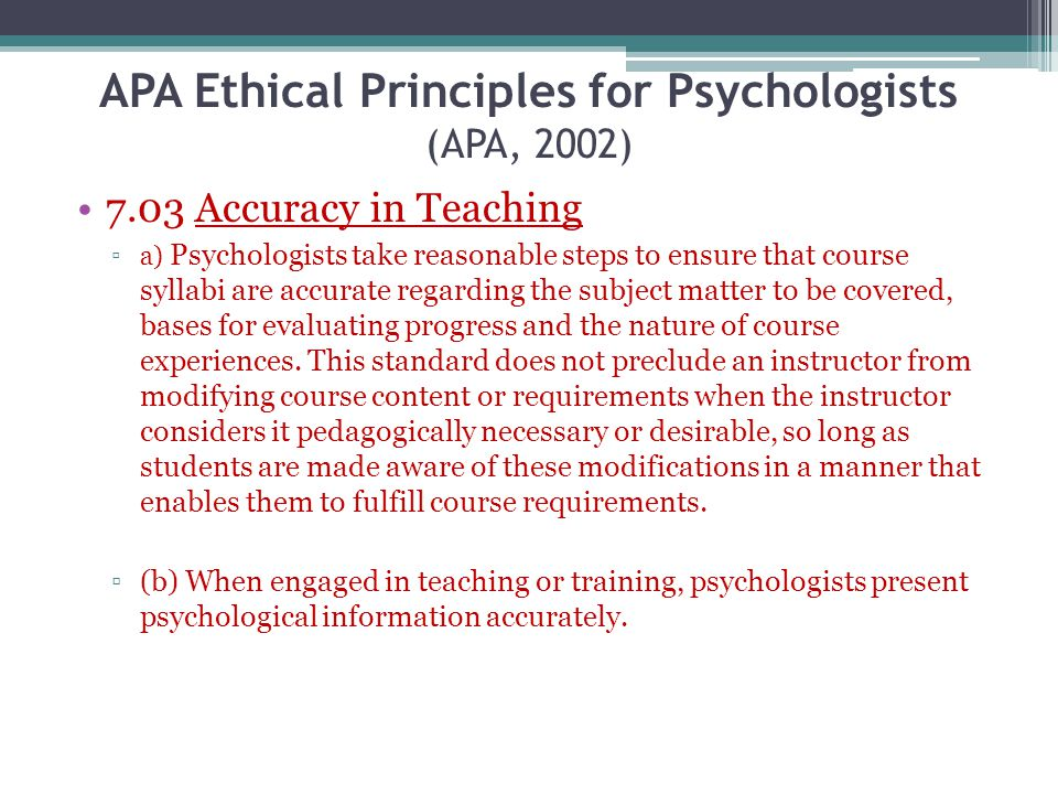 APA Ethical Principles for Psychologists (APA, 2002)
