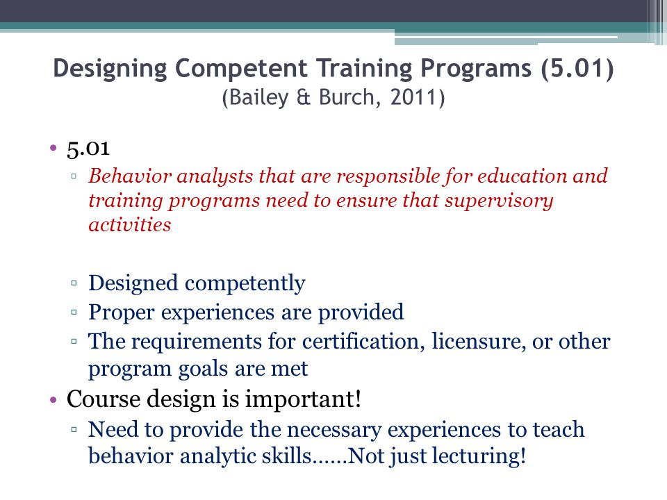 Designing Competent Training Programs (5.01) (Bailey & Burch, 2011)