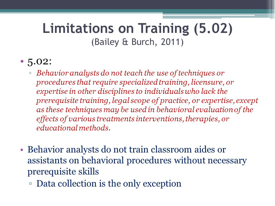 Limitations on Training (5.02) (Bailey & Burch, 2011)