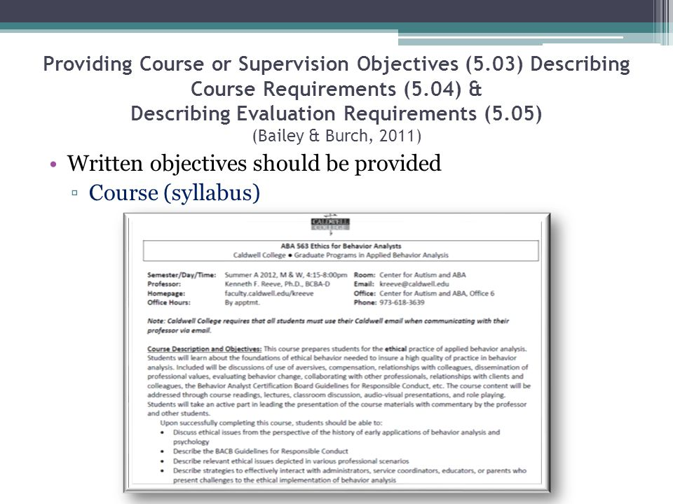 Written objectives should be provided Course (syllabus)