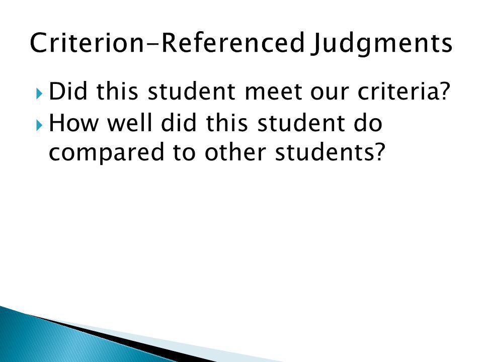 Criterion-Referenced Judgments