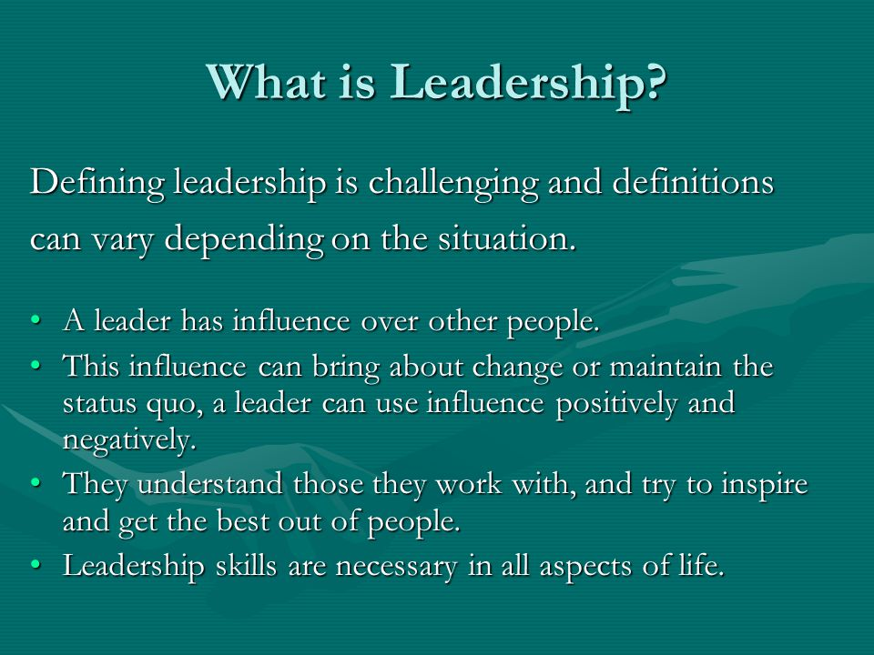 What is Leadership Defining leadership is challenging and definitions