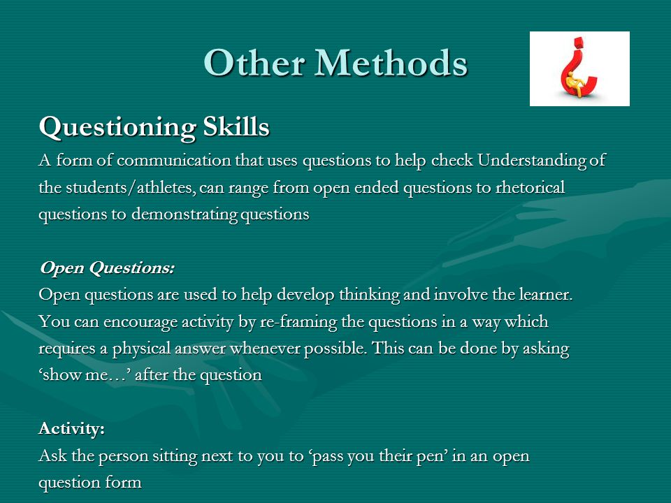 Other Methods Questioning Skills