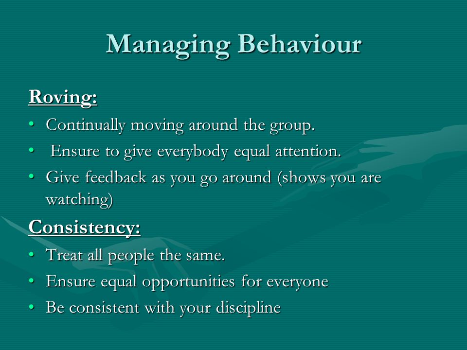 Managing Behaviour Roving: Consistency: