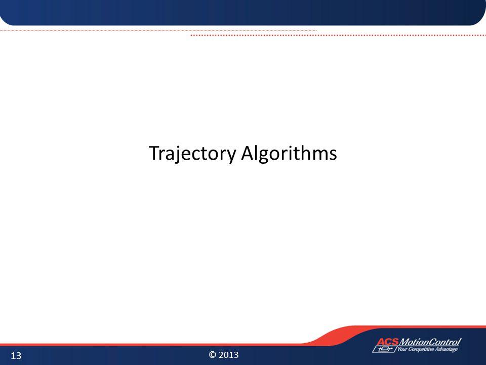 Trajectory Algorithms