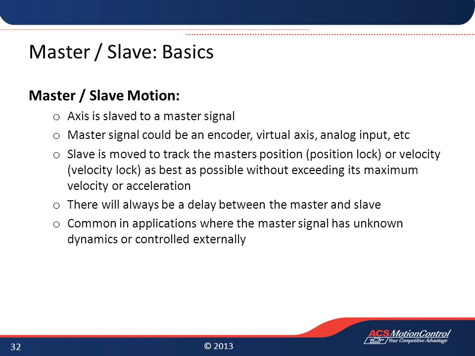 Master / Slave: Basics Master / Slave Motion: