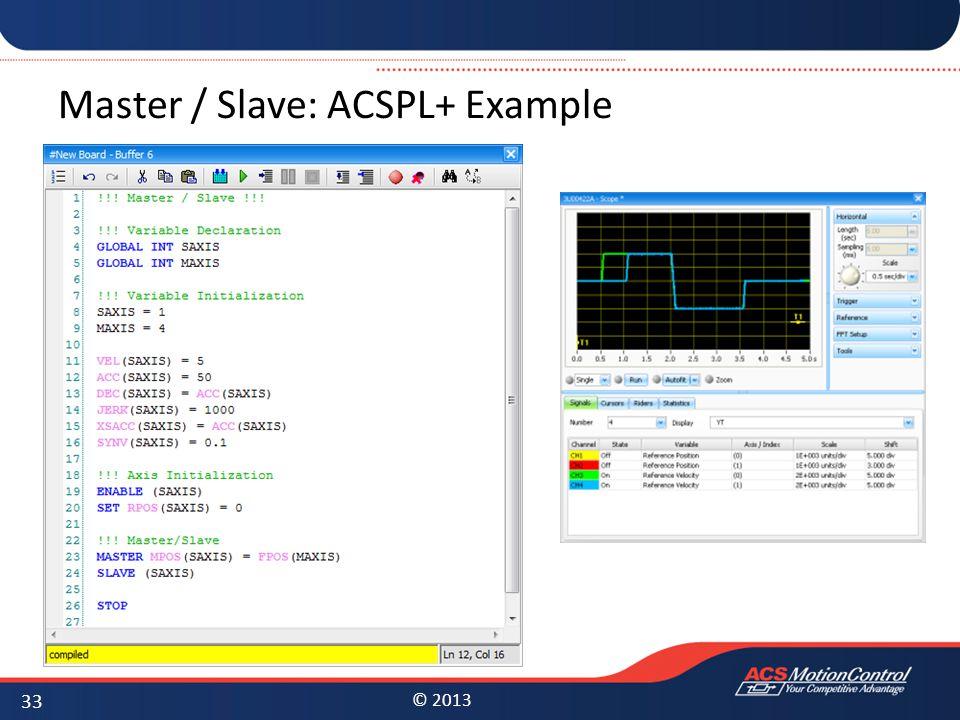 Master / Slave: ACSPL+ Example