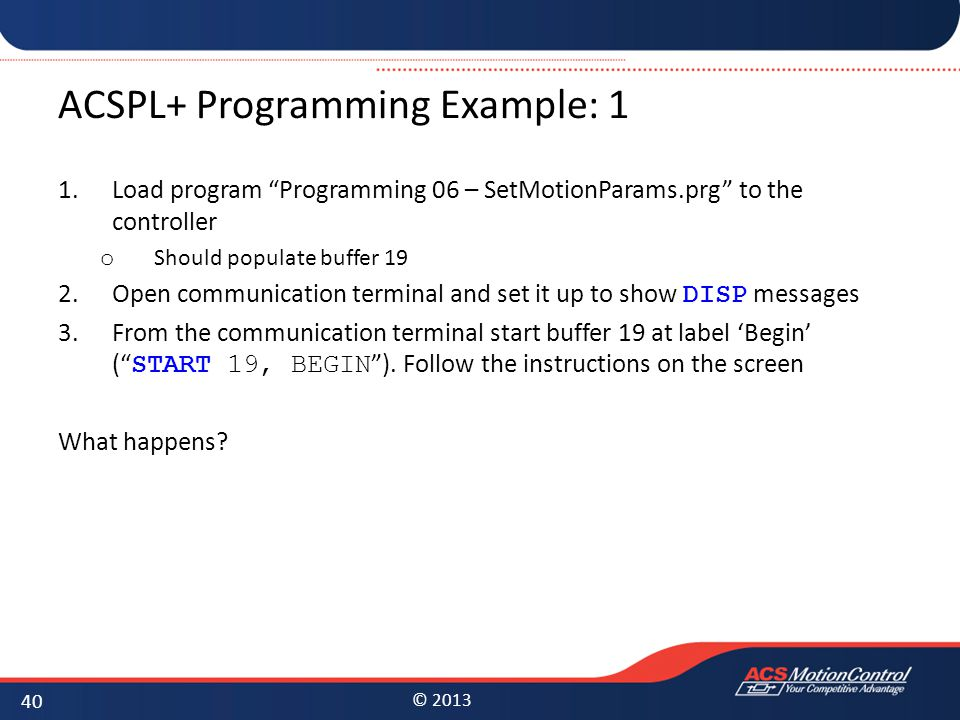 ACSPL+ Programming Example: 1