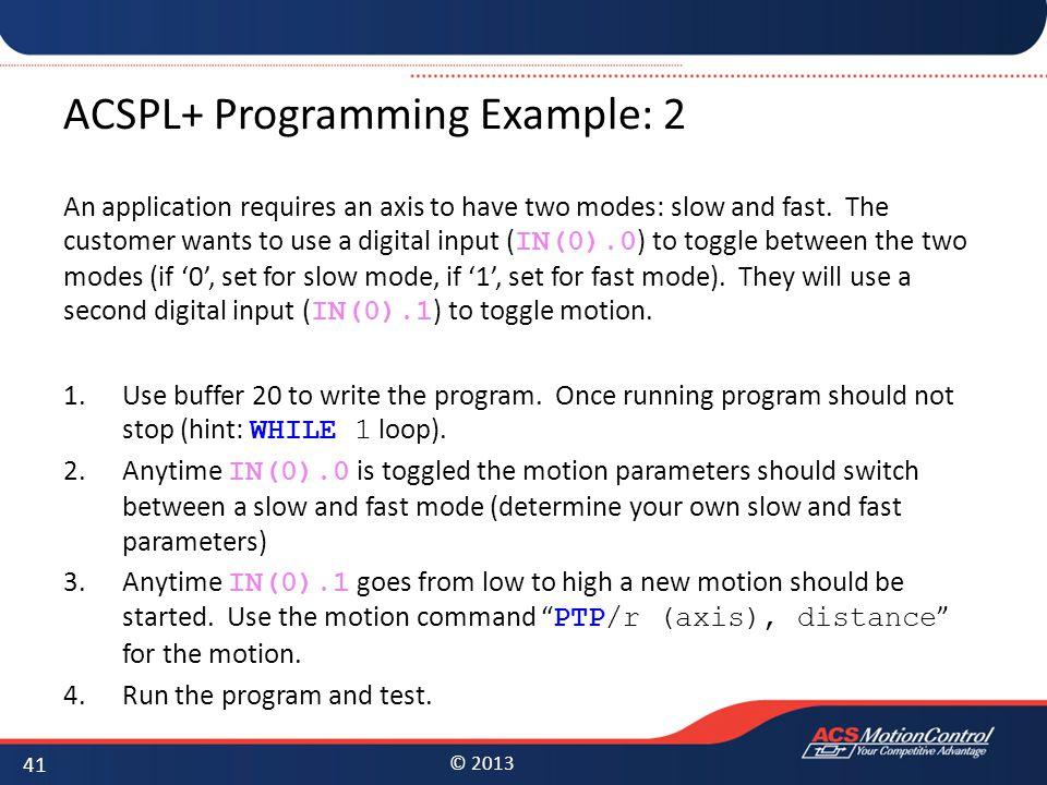 ACSPL+ Programming Example: 2