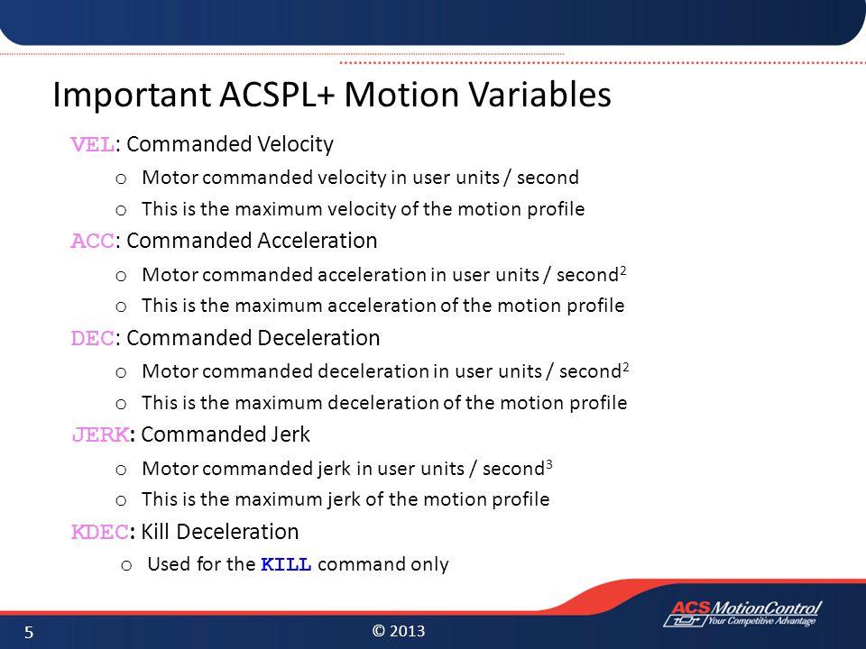Important ACSPL+ Motion Variables