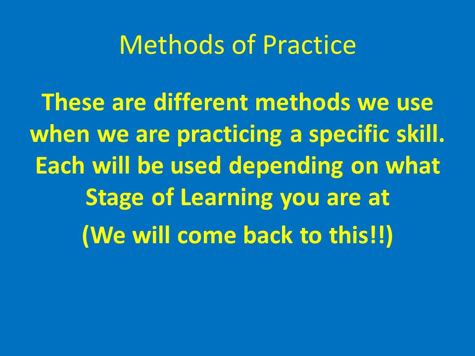 Methods of Practice
