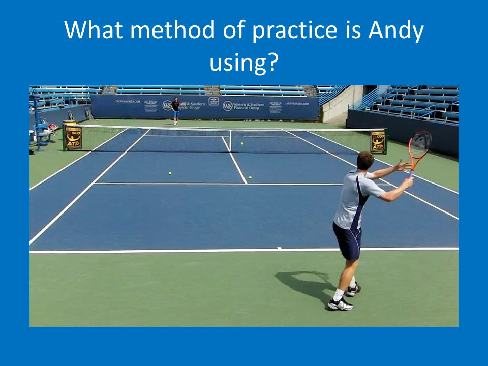 What method of practice is Andy using