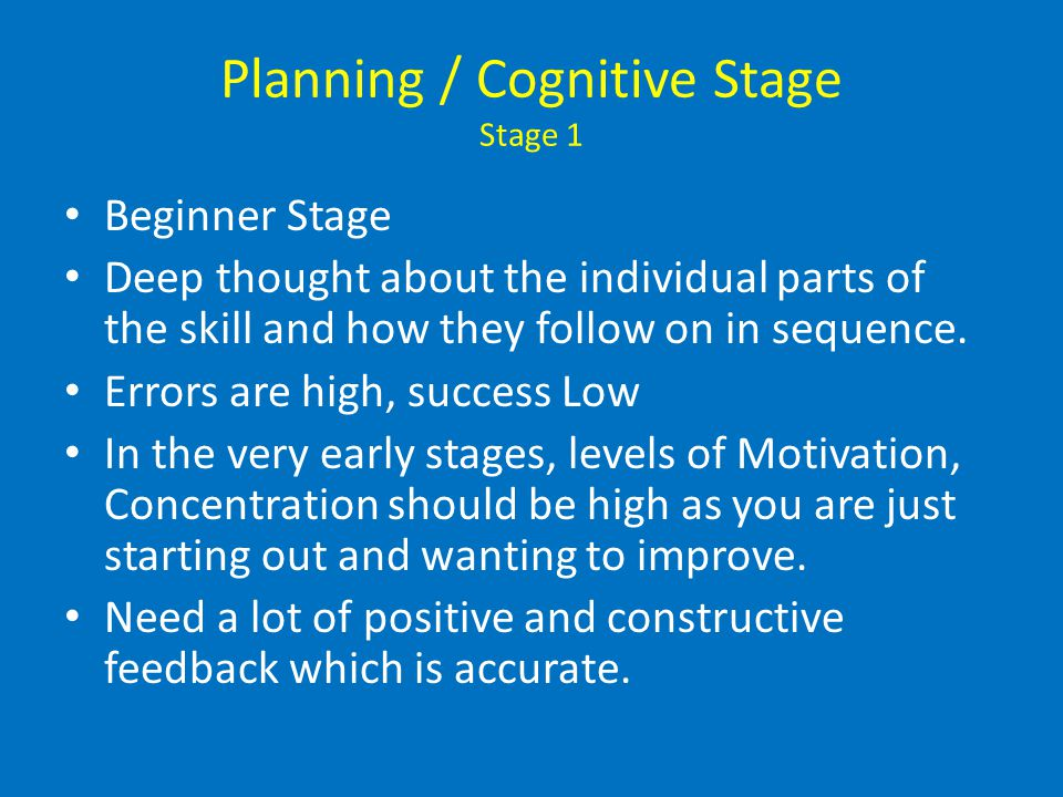 Planning / Cognitive Stage Stage 1