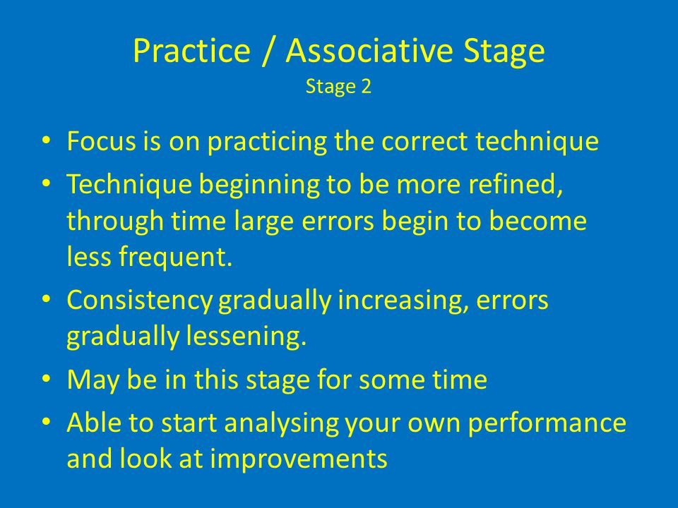 Practice / Associative Stage Stage 2