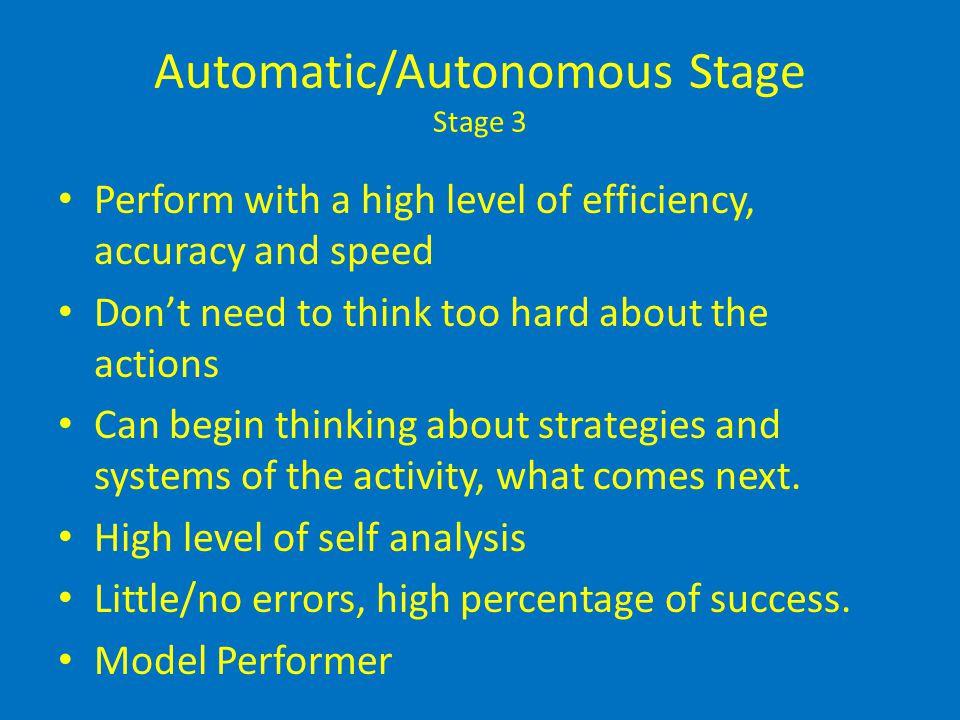 Automatic/Autonomous Stage Stage 3