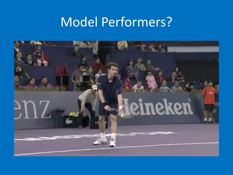 Model Performers
