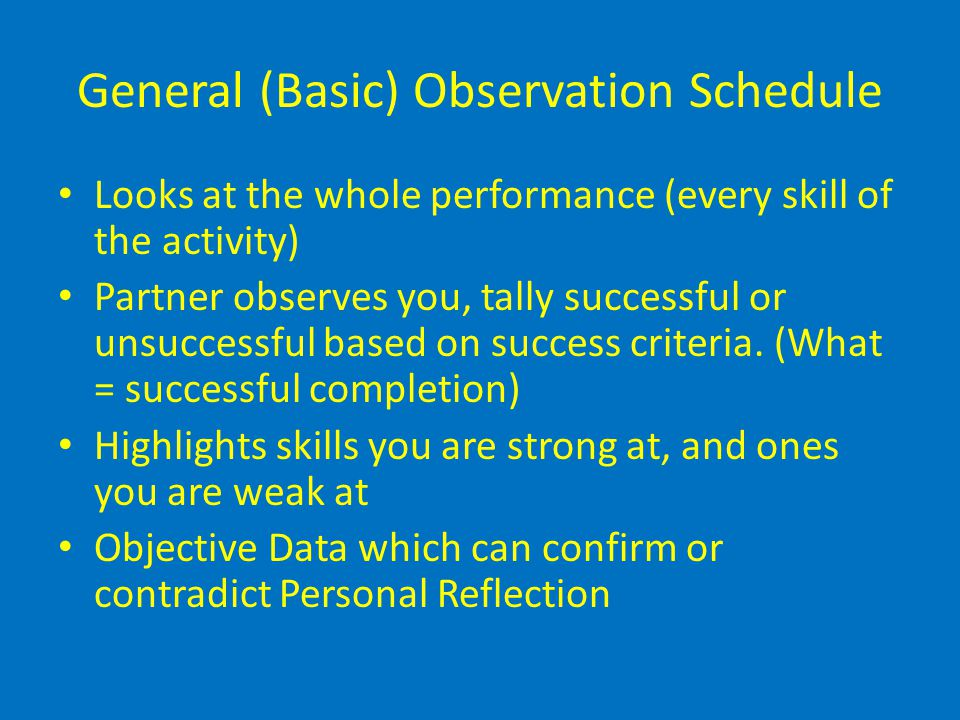 General (Basic) Observation Schedule