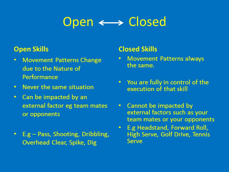 Open Closed Open Skills Closed Skills