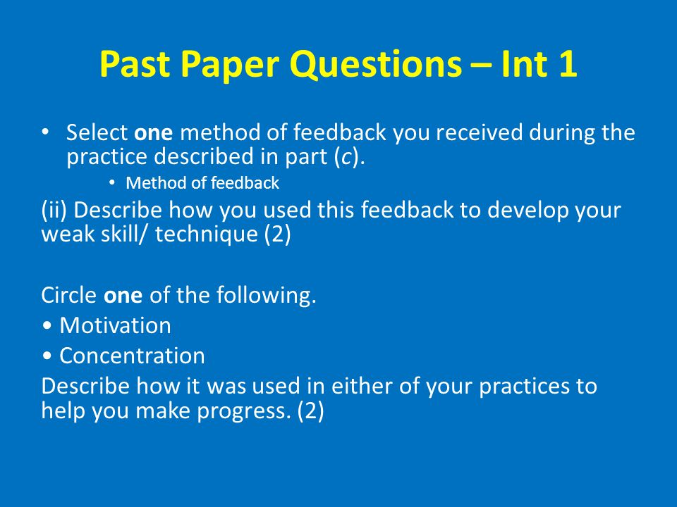 Past Paper Questions – Int 1