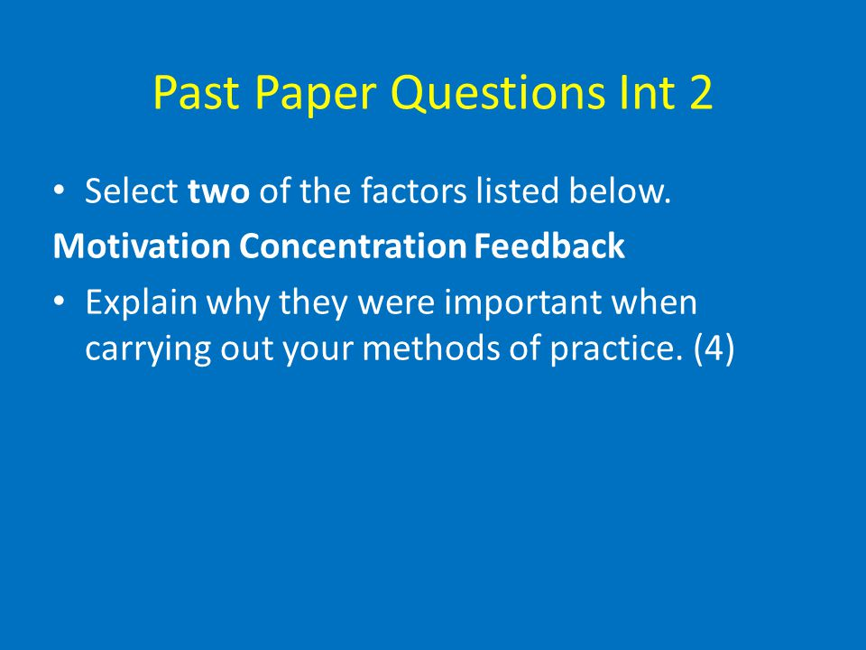 Past Paper Questions Int 2