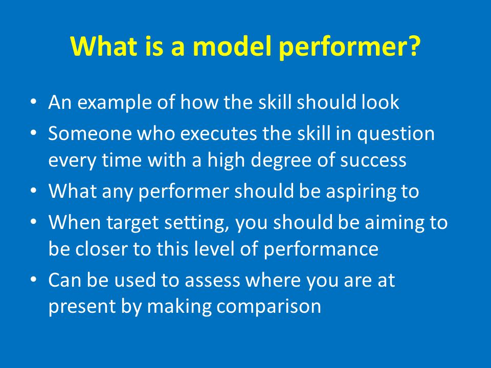 What is a model performer