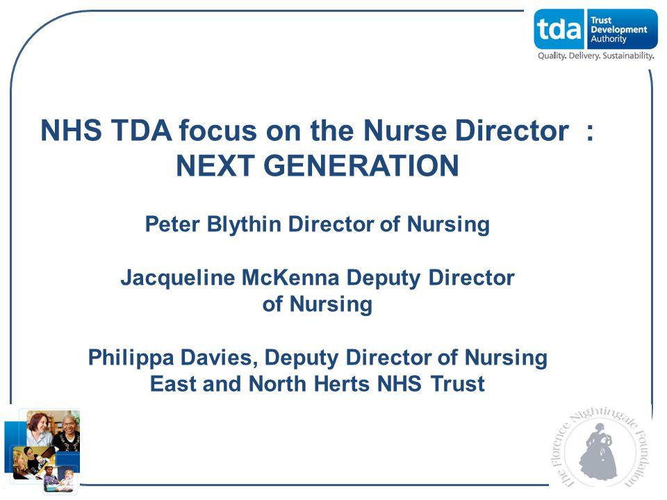 NHS TDA focus on the Nurse Director : NEXT GENERATION