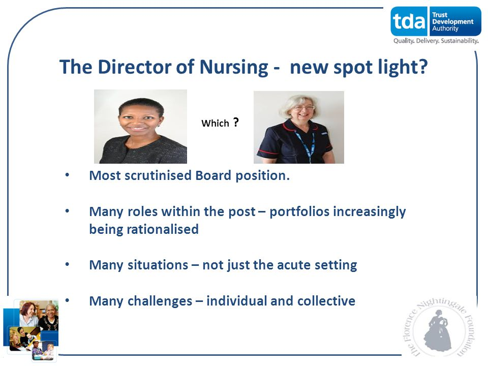 The Director of Nursing - new spot light