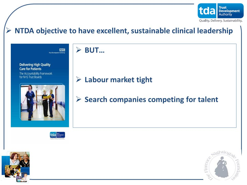 NTDA objective to have excellent, sustainable clinical leadership