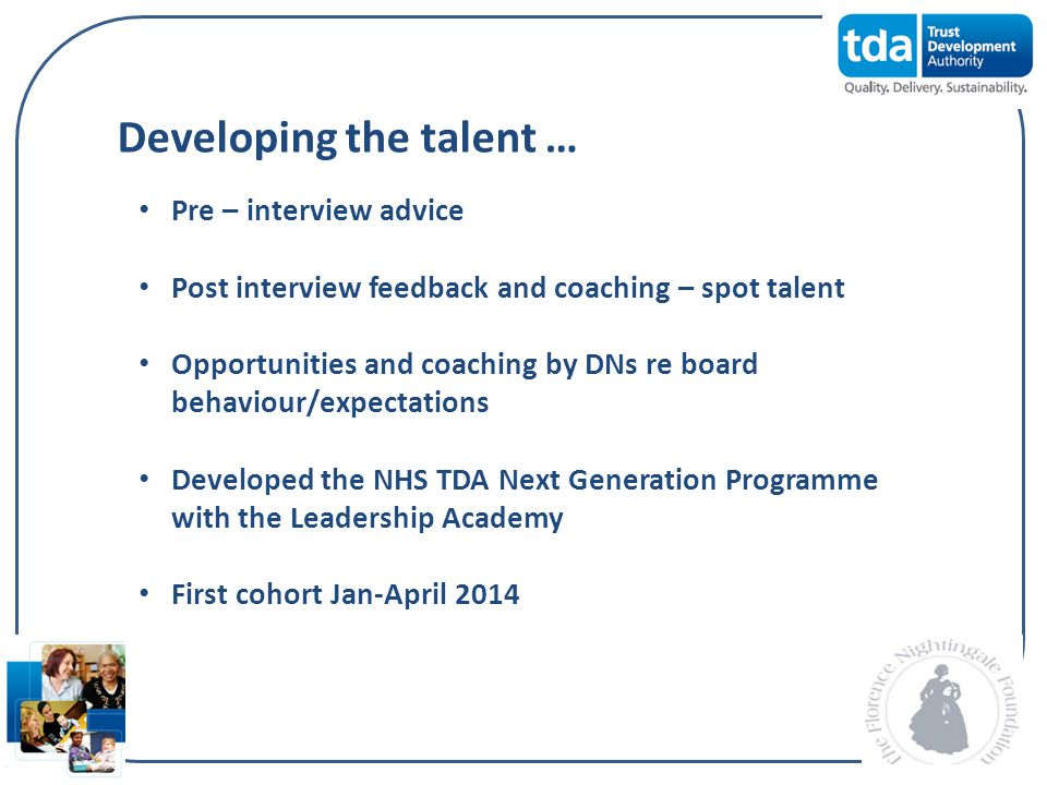 Developing the talent …