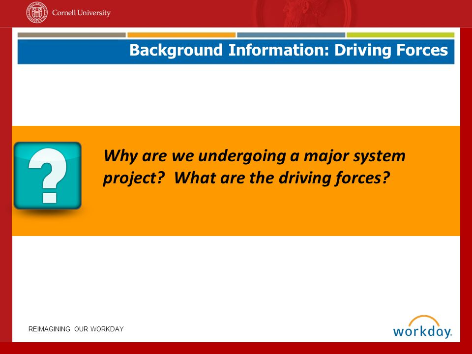 Background Information: Driving Forces