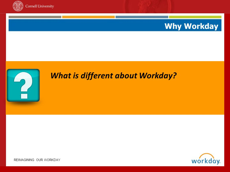 What is different about Workday