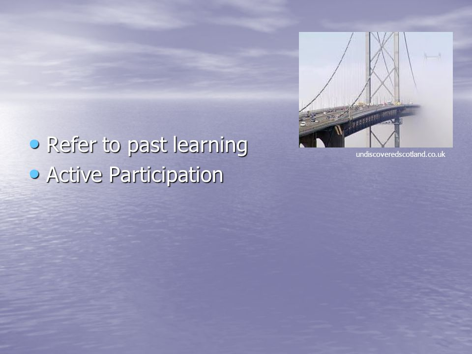 Refer to past learning Active Participation undiscoveredscotland.co.uk