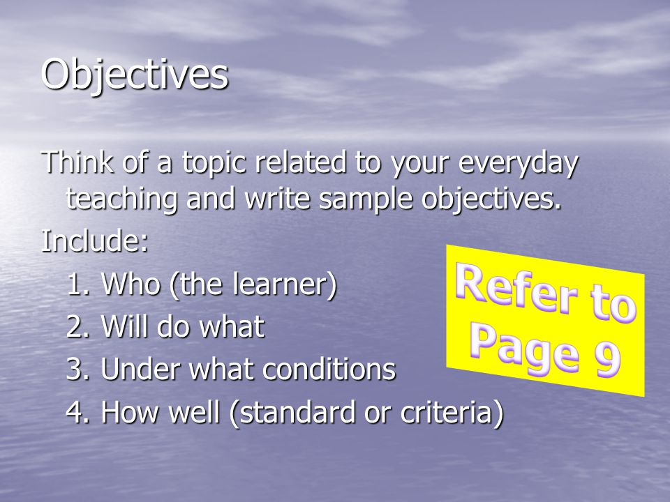 Refer to Page 9 Objectives