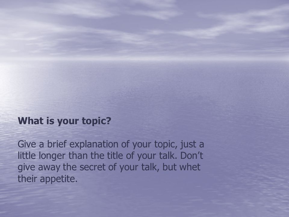 What is your topic