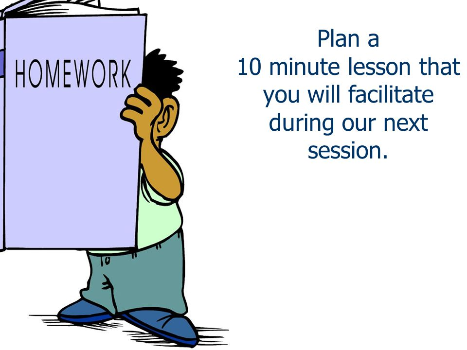 10 minute lesson that you will facilitate during our next session.