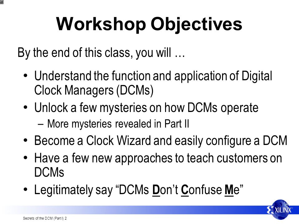 Workshop Objectives By the end of this class, you will …