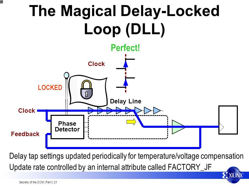 The Magical Delay-Locked Loop (DLL)