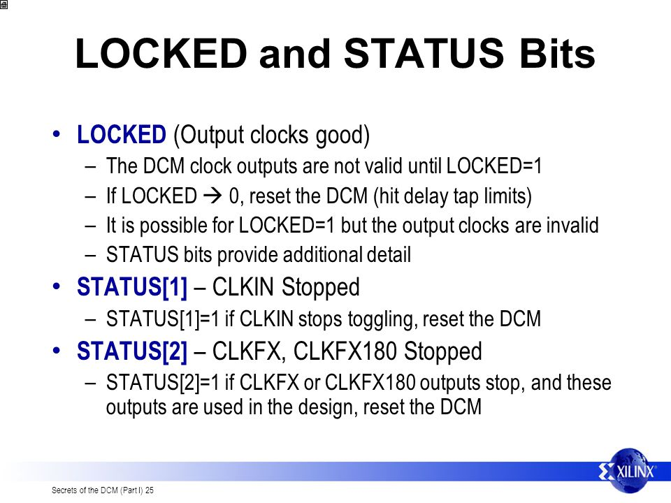 LOCKED and STATUS Bits LOCKED (Output clocks good)