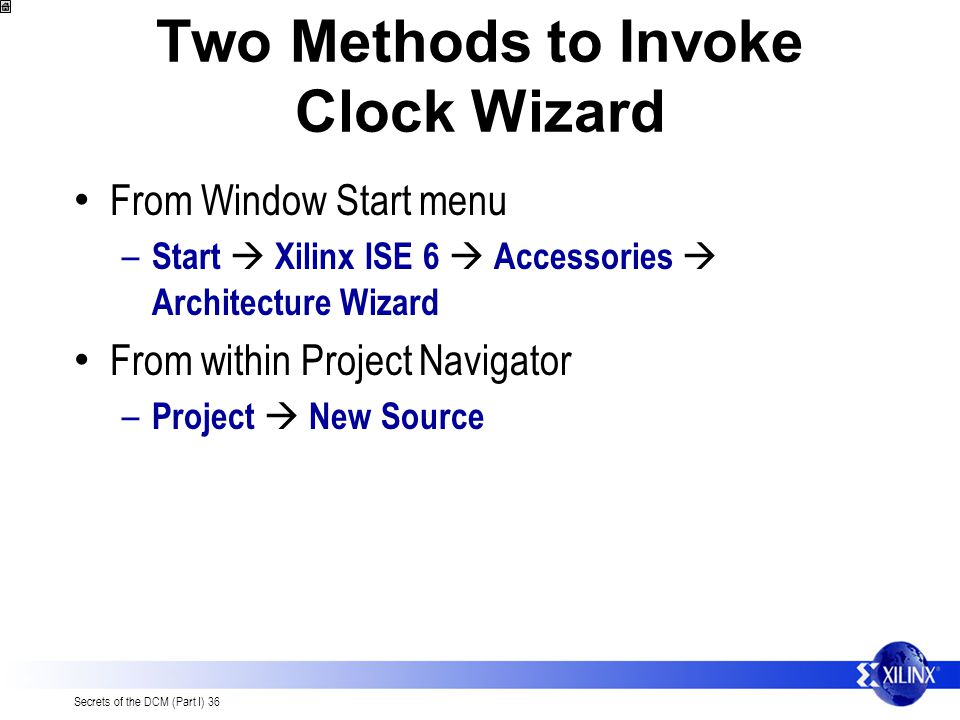 Two Methods to Invoke Clock Wizard