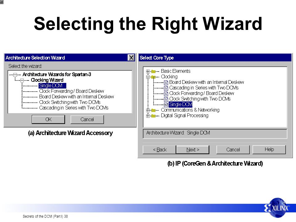 Selecting the Right Wizard