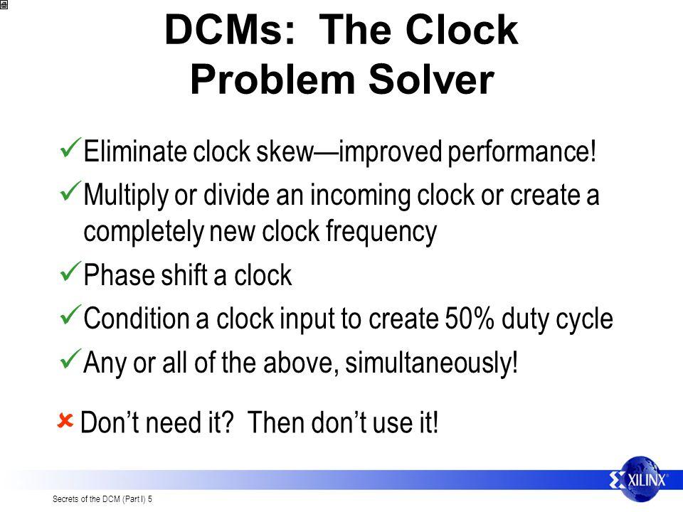 DCMs: The Clock Problem Solver