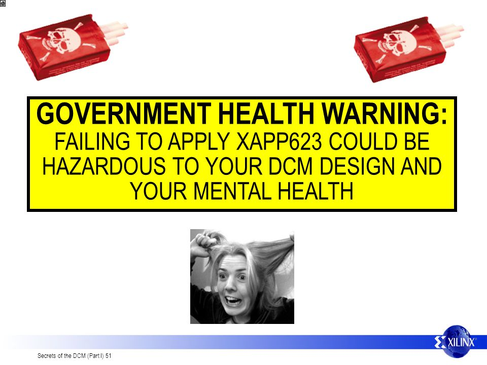 GOVERNMENT HEALTH WARNING: