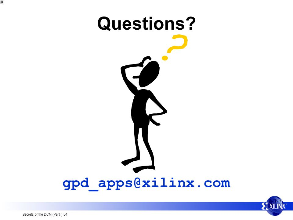 Questions gpd_apps@xilinx.com