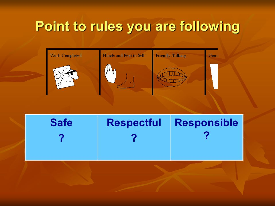 Point to rules you are following